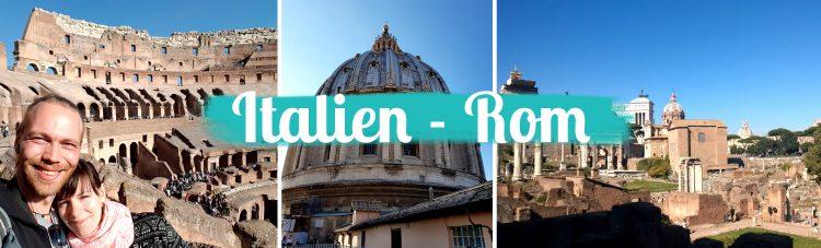 Italien • Rom ist der Hammer – Spaziergang durch Italiens Hauptstadt