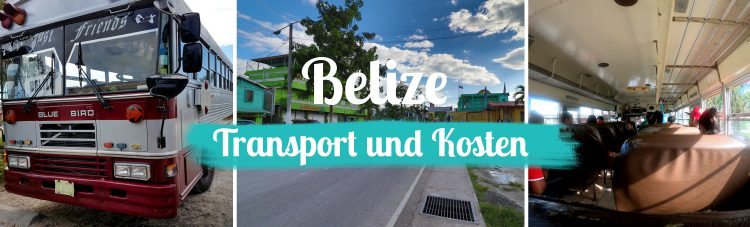 Belize • Transport und Kosten