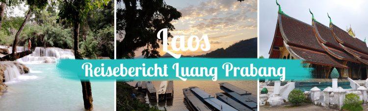 Laos - Reisebericht Luang Prabang - Titelbild