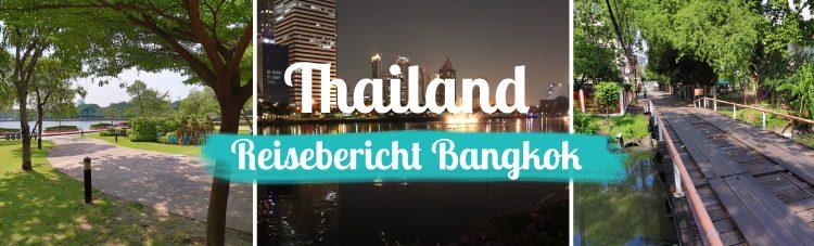 Thailand - Reisebericht Bangkok - Titelbild