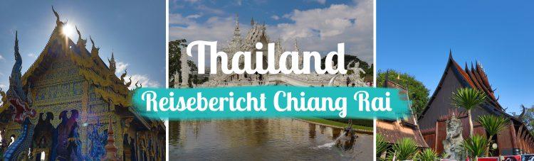 Thailand - Reisebericht Chiang Rai - Titelbild