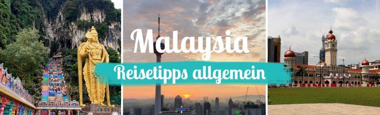 Malaysia • Tipps ganz allgemein