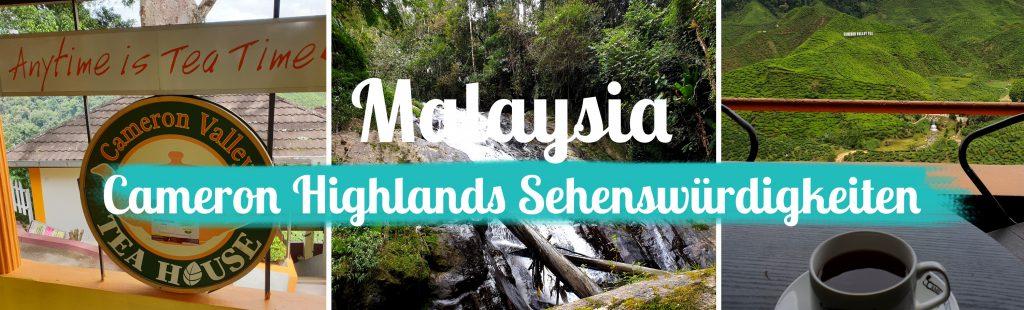 Malaysia - Cameron Highlands Sehenswürdigkeiten - Titelbild