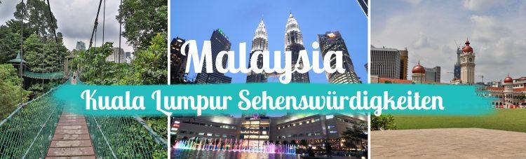 Malaysia - Kuala Lumpur Sehenswürdigkeiten - Titelbild