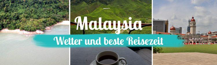 Malaysia • Wetter und beste Reisezeit