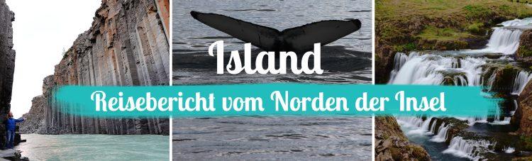 Island • Der Norden der Insel – Reisebericht 2019