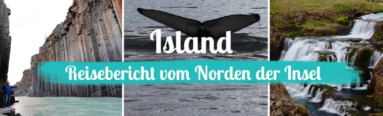Titelbild - Island - Reisebericht Norden - mit Text