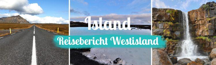 Titelbild - Island - Reisebericht Westen - mit Text